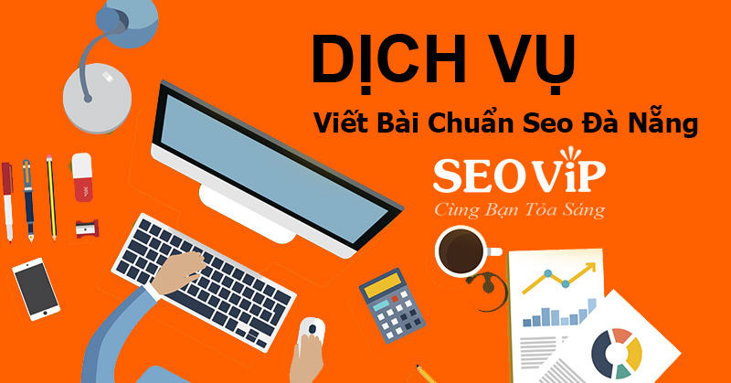 dich-vu-viet-bai-chuan-seo-da-nang